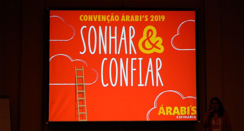 CONVENÇÃO ÁRABI'S 2019 - SONHAR & CONFIAR